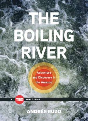 Andres Ruzo - The Boiling River