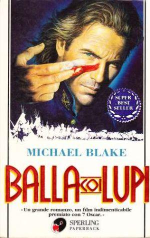 Michael Blake - Balla Coi Lupi